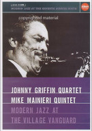 Johnny Griffin Quartet / Mike Mainieri Quintet - Modern Jazz At The Village Vanguard