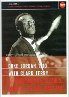 Duke Jordan Trio With Clark Terry At Montmartre Jazzhaus: Tribute To Ben Webster