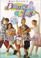 Dance Class: Jazz, Tap & Ballet