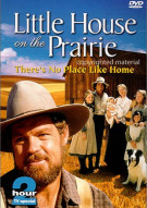 Little House On The Prairie: Theres No Place Like Home