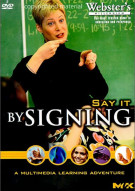 Say It By Signing