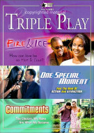 Triple Play Pack: Fire & Ice / One Special Moment / Commitments