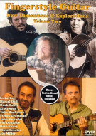 Fingerpicking Guitar: New Dimensions & Explorations - Volume Two