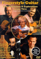 Fingerstyle Guitar: New Dimensions & Explorations - Volume Three