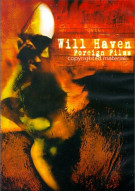 Will Haven: Foreign Films
