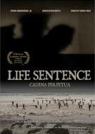 Cadena Perpetua (Life Sentence)