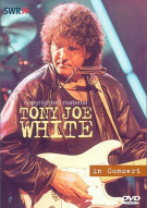 Tony Joe White-In Concert: Ohne Filter