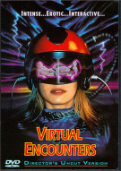 Virtual Encounters: Directors Cut