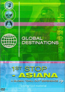 Global Destinations: 1st Stop Asiana
