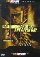 NASCAR: Dale Earnhardt Jr. -  Any Given Day