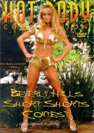 Hot Body: Beverly Hills Short Shorts Contest