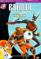 Batman Beyond: School Dayz/Spellbound
