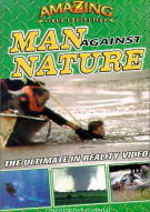 Amazing Video Collection: Man Against Nature