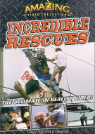 Amazing Video Collection: Incredible Rescues