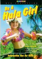 Be A Hula Girl