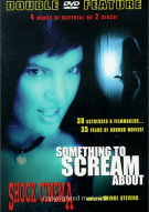 Something To Scream About/Shock Cinema Double Feature