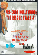 Of Human Bondage/ Kept Husbands/ Millie: Pre-Code Hollywood #1