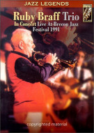 Ruby Braff Trio In Concert: Live At Brecon Jazz Festival 1991