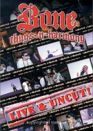 Bone Thugs-N-Harmony: Live & Uncut!