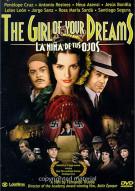 Girl Of Your Dreams, The (La Nina De Tus Ojos)