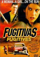 Fugitivas (Fugitives)