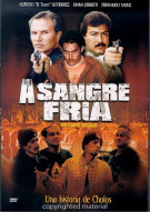 A Sangre Fria (In Cold Blood)