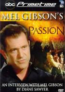Primetime: Mel Gibsons Passion
