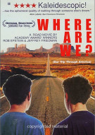 Where Are We?