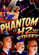 Phantom Of 42nd Street, The