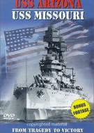 U.S.S. Arizona-U.S.S. Missouri: From Tragedy To Victory - Special Edition