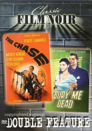 Film Noir Double Feature: The Chase / Bury Me Dead
