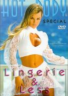Hot Body: Lingerie & Less