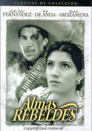 Almas Rebeldes (Rebel Souls)