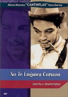 No Te Enganes Corazon (Dont Fool Yourself Dear)
