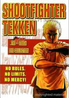 Shootfighter Tekken: The Tough DVD Collection