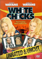 White Chicks: Unrated