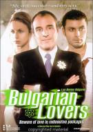 Bulgarian Lovers: Unrated (Los Novios Bulgaros)