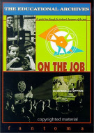 Educational Archives, The: On The Job