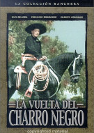 La Vuelta Del Charro Negro (Black Charros Return)