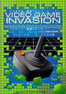 Video Game Invasion : History Of Global Obsession