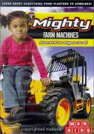 Mighty Farm Machines