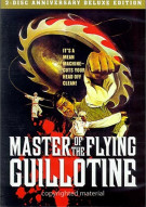 Master Of The Flying Guillotine: Anniversary Edition