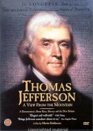 Thomas Jefferson: A View From The Mountain