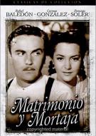 Matrimonio Y Mortaja (Matrimony And Gag)