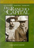 Del Rancho A La Capital (From The Farm To The Big City)
