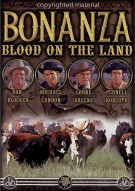 Bonanza: Blood On The Land - Volume 1