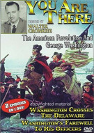 You Are There: Washington Crosses The Delaware