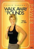 Walk Away The Pounds: Walk And Jog