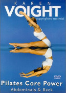 Karen Voight: Pilates Core Power - Abdominal & Back