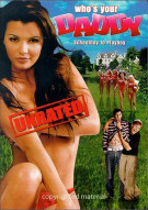 Whos Your Daddy?: Unrated
